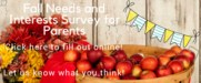 Fall Needs and Interests Survey