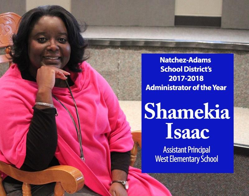 Shamekia Isaac, Natchez-Adams School District's 2017-2018 Administrator of the Year
