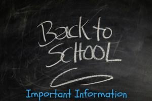 chalkboard clip art with Back to School Important information written on it