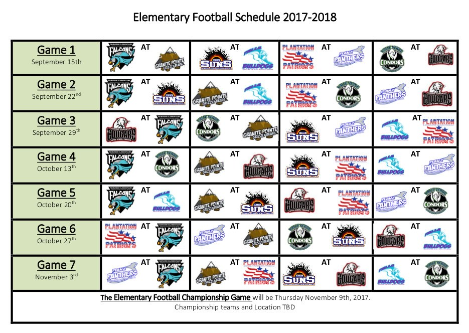 Elementary Football Schedule for the 2017 2018 school year.