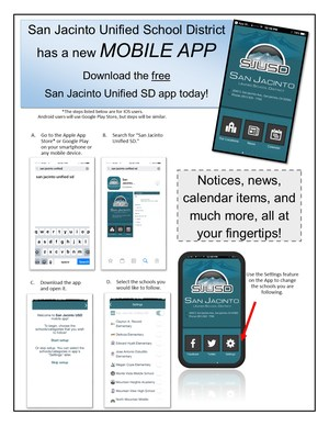 SJUSD has a new mobile app. Download the free San Jacinto Unified School District app today.