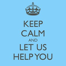 Keep Calm & Let Us Help You