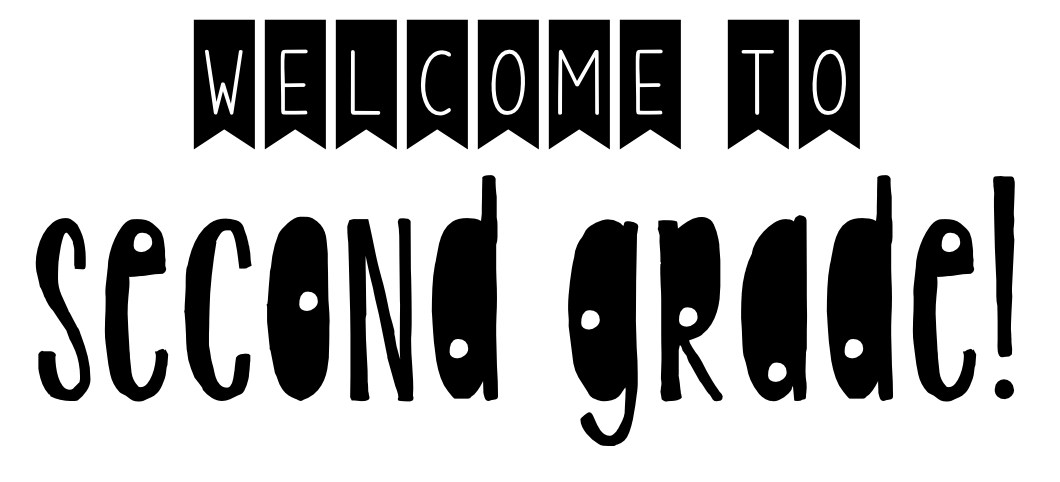 Image result for black and white welcome to 2nd grade