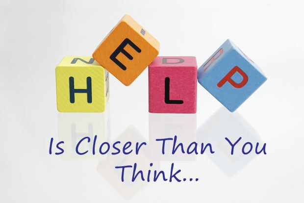 Help is Closer Than You Think