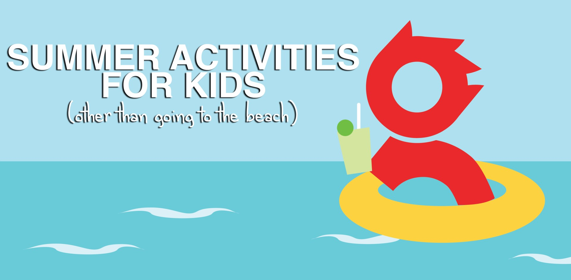 Summer Activity Tips - Spike on an Innertube