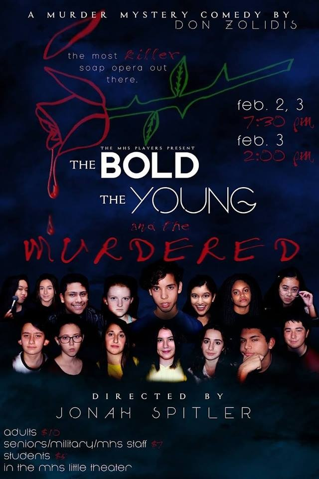 MHS Poster for The Bold, The Young, & The Murdered play