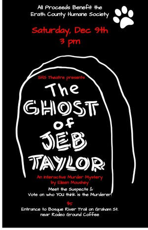 The Ghost of Jeb Taylor Murder Mystery Play