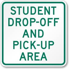 student drop off sign