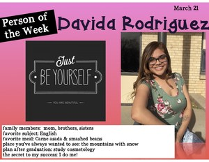 Davida is the person of the week.