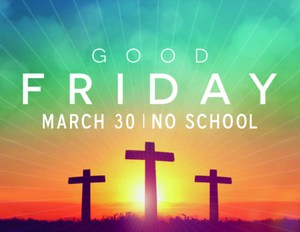 Good Friday school announcement