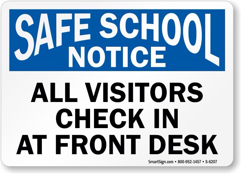 Visitors are required to check in at schools.