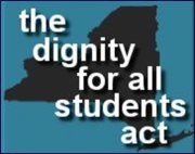 "Silhouette of New York State in the background of the words ""the dignity for all students act"""