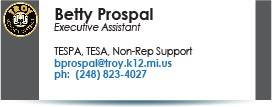 Betty Prospal, bprospal@troy.k12.mi.us