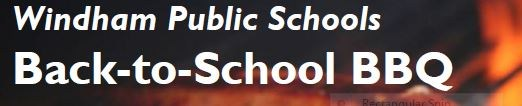 Come to the Windham Schools Back-to-School Barbeque! Thumbnail Image