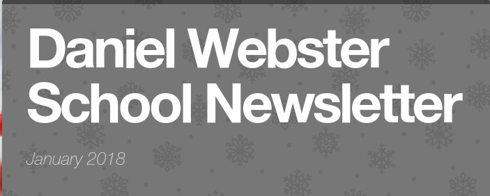 Daniel Webster School Newsletter - January 2018