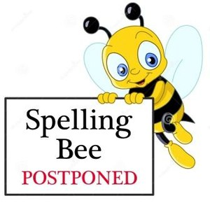 Spelling-Bee-Postponed.jpg
