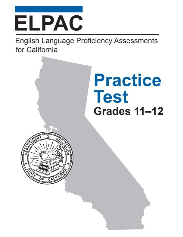 ELPAC Proficiency Assessment for California- Practice Test Grades 11-12