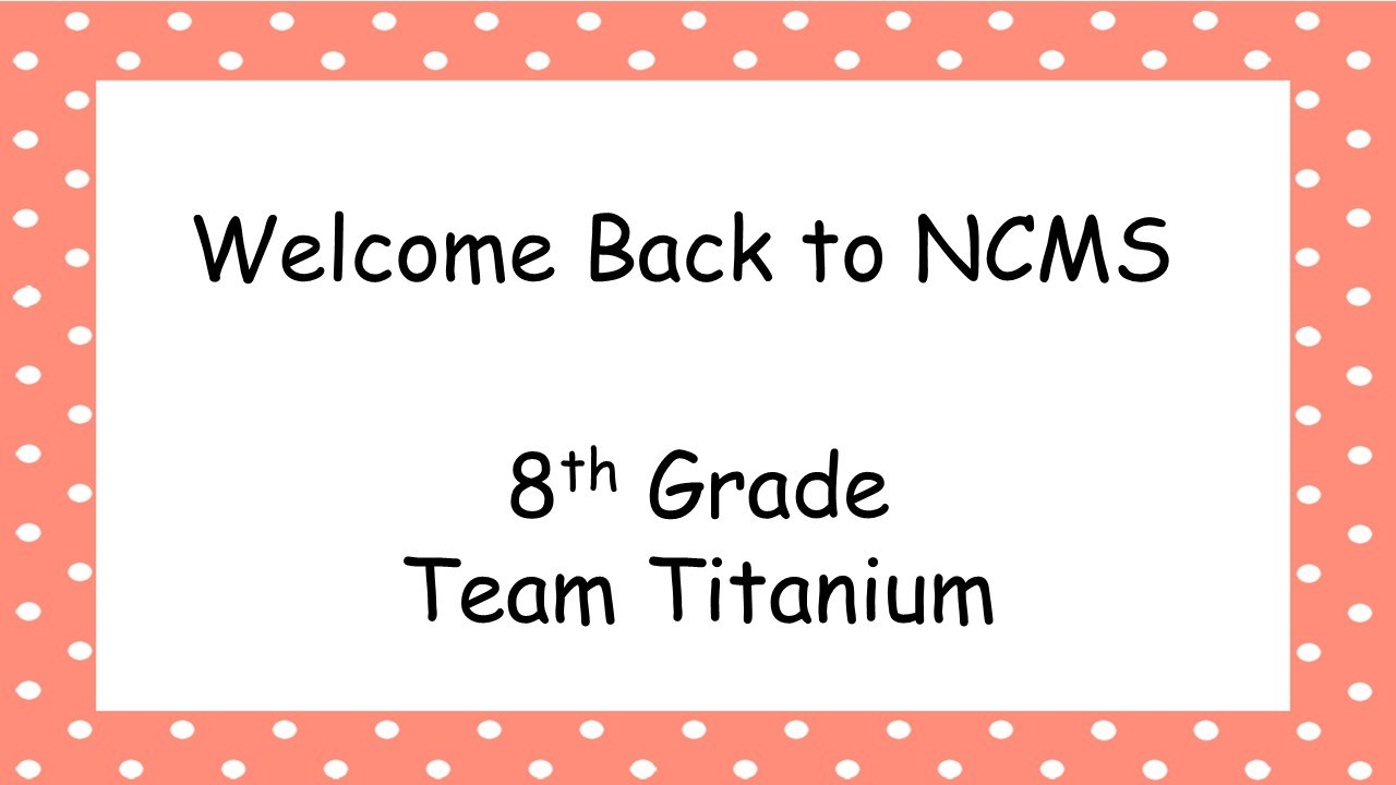 Welcome Back to NCMS