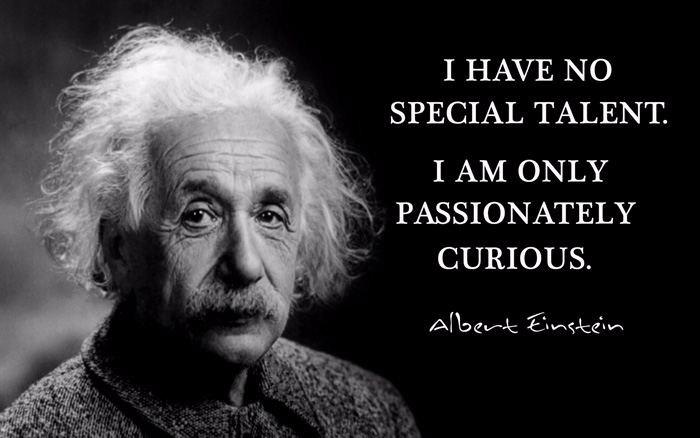 Einstein quote about curiosity