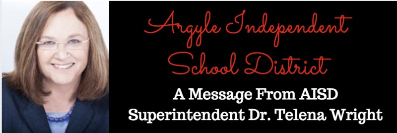 MESSAGE FROM AISD SUPERINTENDENT, DR. WRIGHT REGARDING SAFETY AND SECURITY IN ARGYLE ISD Thumbnail Image