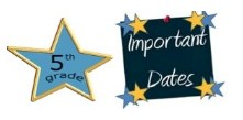 5TH GRADE IMPORTANT DATES Thumbnail Image