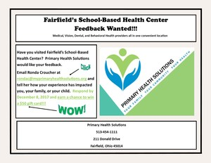 Have you visited Fairfield's School-Based Health Center?  Primary Health Solutions would like your feedback.   Email Ronda Croucher at rondac@myprimaryhealthsolutions.org and tell her how your experience has impacted you, your family, or your child. Respond by December 8, 2017 and earn a chance to win a $50 gift card!