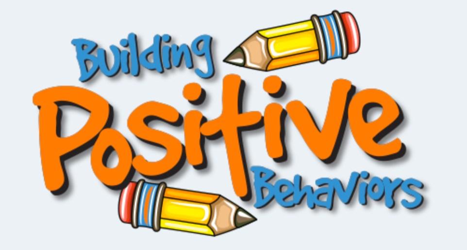 Building Positive Behaviors