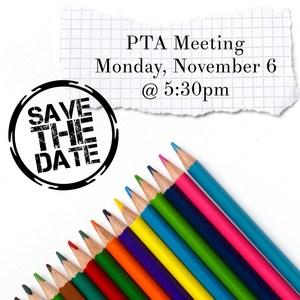 11-6-17 PTA GM Meeting - Save the Date.jpeg