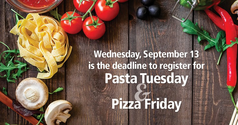 Pasta Tuesday and Pizza Friday Featured Photo