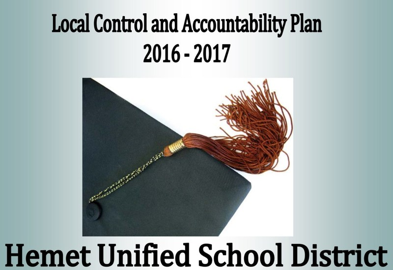 Image of the corner of a graduation cap and tassle. Text reads Local Control Accountability Plan (LCAP) 2016-2017 Hemet Unified School District