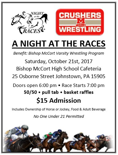 A NIGHT AT THE RACES to Benefit the Bishop McCort Varsity Wrestling Program Thumbnail Image