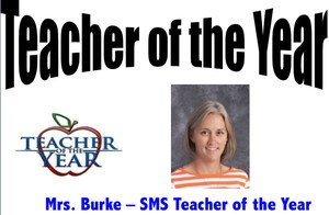 Mrs. Burke - SMS Teacher of the Year