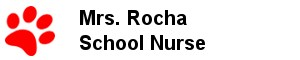Mrs. Rocha - School Nurse