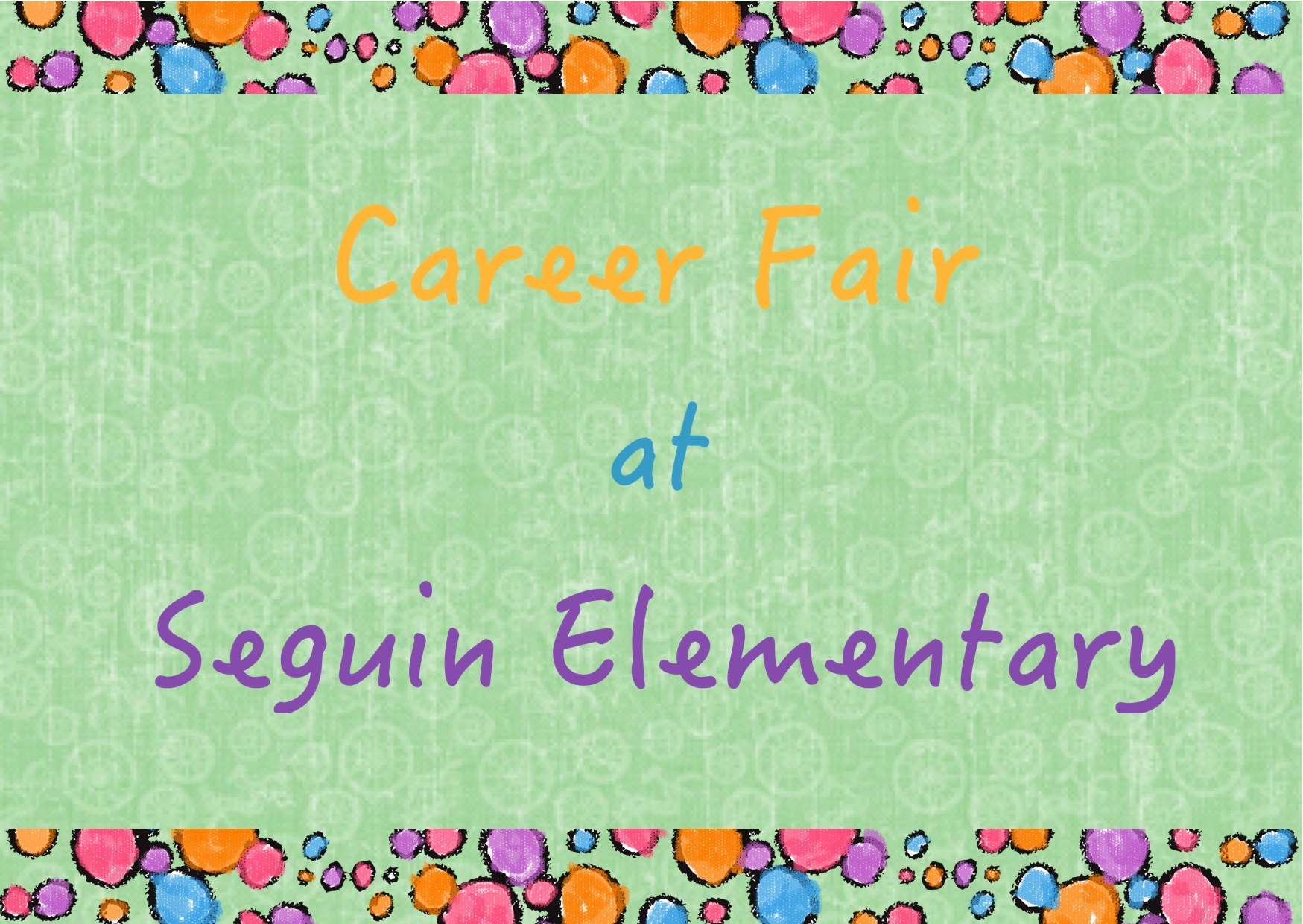 Career Fair at Seguin Elementary