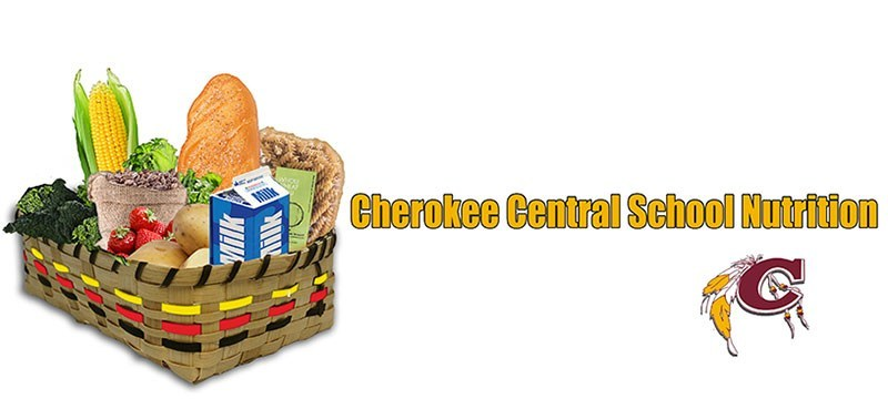 Banner for Cherokee Central School's Nutrition Program