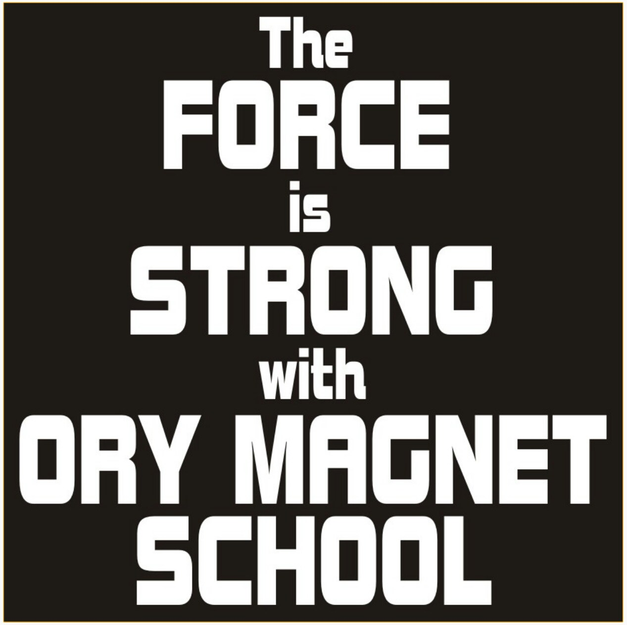The force is strong with org magnet school