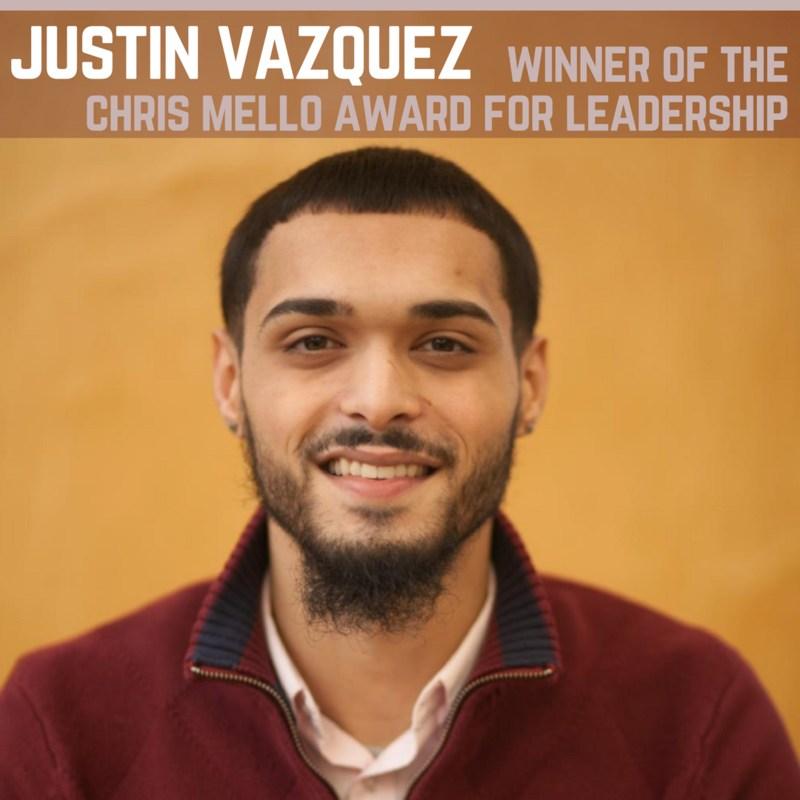 Justin Vazquez, Chris Mello Award for Leadership