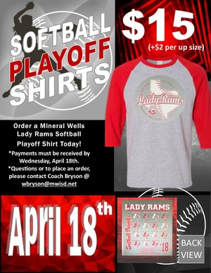 Order a MWHS Lady Rams Softball Playoff Shirt Today!