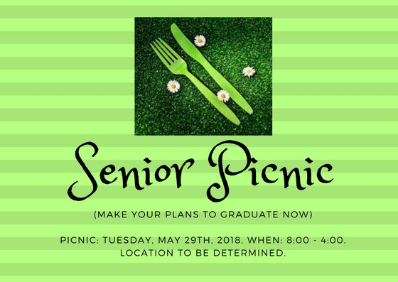 Senior Picnic date: May 29th
