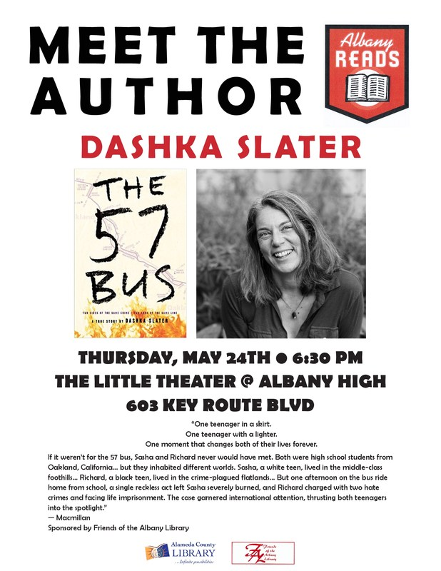 Meet Dashka Slater, the author of the 57 Bus, at the AHS Little Theater on May 24th at 6:30 pm.