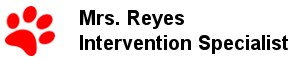 Mrs. Reyes - Intervention Specialist