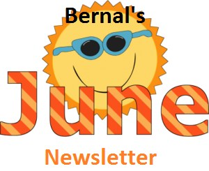 Bernal's June Newsletter