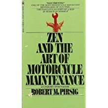 Zen and Motorcycle Maintenance
