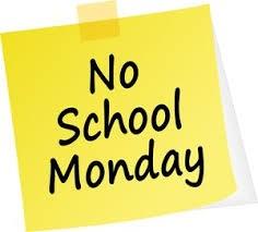 no school monday.jpg