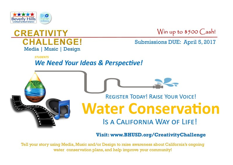 Beverly Hills Unified School District and the City of Beverly Hills are calling on you to help promote Water Conservation as a California Way of Life