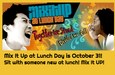 Mix It Up at Lunch Day is October 31! Sit with someone new at lunch! Mix It Up!