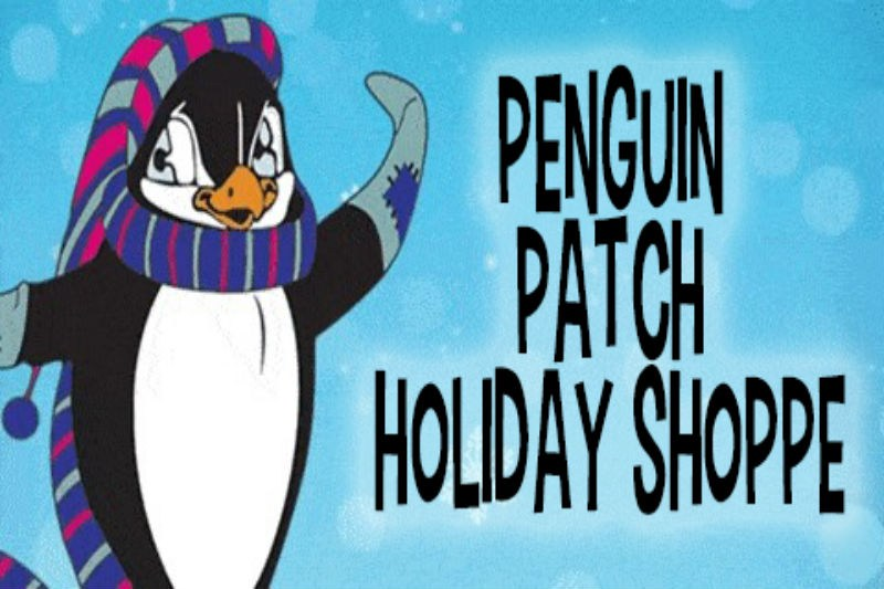 A penguin with the words Penguin Patch Holiday Shoppe