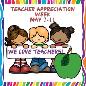 Teacher Appreciation Week 2018.jpg