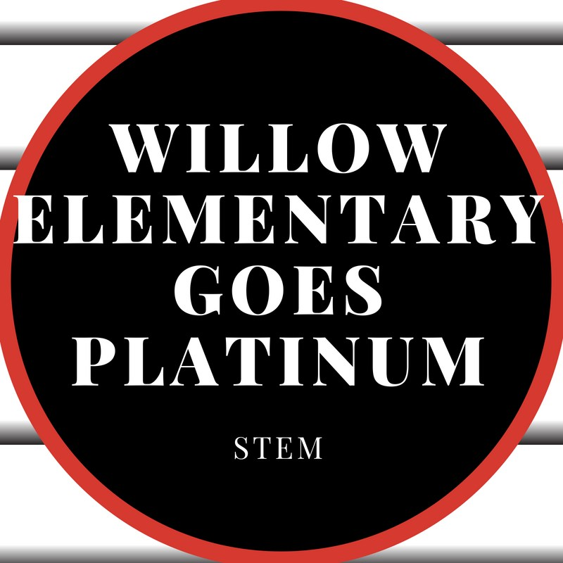 Willow Elementary jumps from gold to platinum for STEM achievements Thumbnail Image