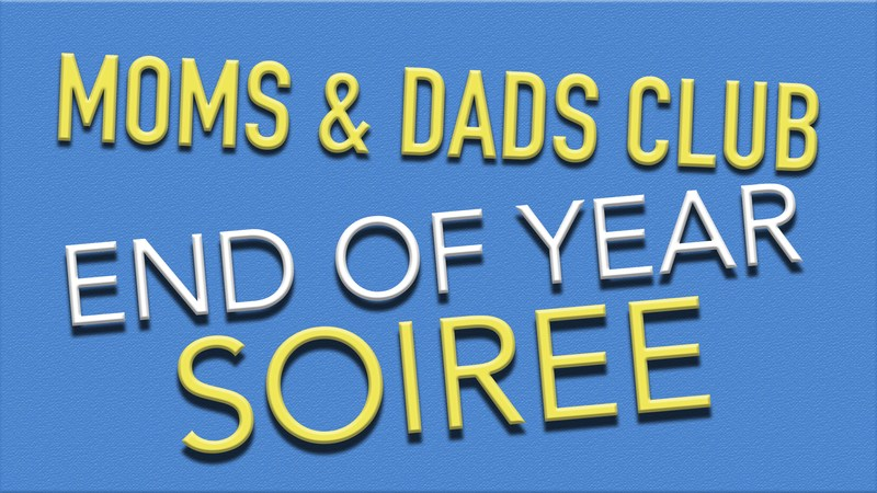 Moms & Dads Club End of Year Soiree Thumbnail Image
